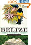 A Natural History of Belize: Inside t...