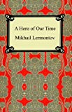 A Hero of Our Time (1420924907) by Lermontov, Mikhail