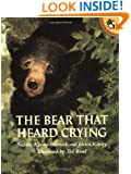 The Bear That Heard Crying (Picture Puffin Books)