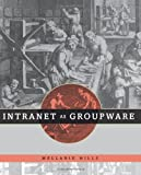 Intranet as Groupware