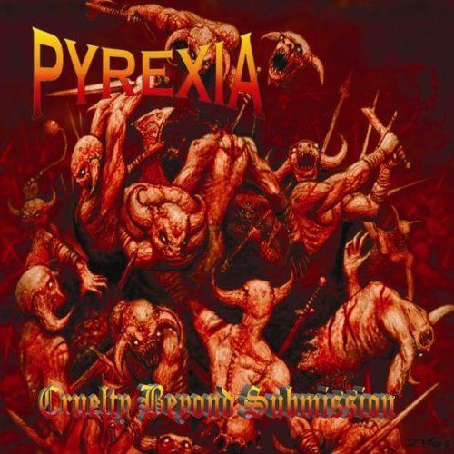 Cruelty Beyond Submission by Pyrexia