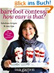Barefoot Contessa How Easy Is That?:...