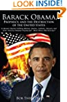 Barack Obama, Prophecy, and the Destr...