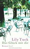 Das Glück mit dir (3458175563) by Lily Tuck
