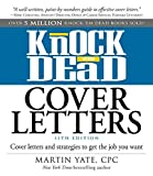 img - for Knock 'em Dead Cover Letters: Cover Letters and Strategies to Get the Job You Want 11th edition by Yate, Martin (2014) Paperback book / textbook / text book