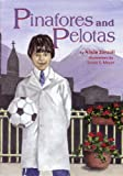 Pniafores and Pelotas (Children's International Series)