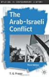 img - for The Arab-Israeli Conflict, Third Edition (Studies in Contemporary History) book / textbook / text book