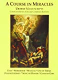 img - for A Course In Miracles Urtext Manuscripts Complete Seven Volume Combined Edition book / textbook / text book