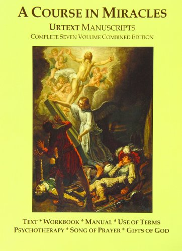 A Course In Miracles Urtext Manuscripts Complete Seven Volume Combined Edition [Jesus of Nazareth] (Tapa Blanda)