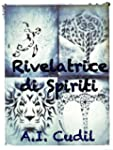 Rivelatrice di Spiriti (Tattoo and Sp...
