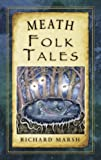Meath Folk Tales (Folk Tales series)
