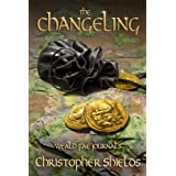 THE CHANGELING (Weald Fae Journals Book 2) ~ Christopher Shields