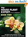 The House Plant Expert Book 2: Book Two