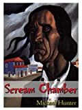 img - for Scream Chamber: A Short Horror Story book / textbook / text book