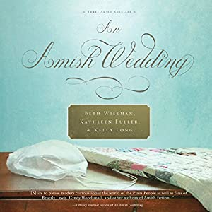 An Amish Wedding Audiobook