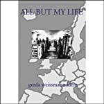 All But My Life | Gerda Weissmann Klein