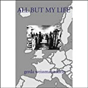 All But My Life | [Gerda Weissmann Klein]