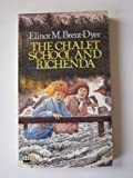 The Chalet School and Richenda (0006920608) by Brent-Dyer, Elinor M.