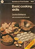 img - for Basic Cooking Skills (Sainsburys Food Guides No 9) book / textbook / text book
