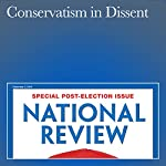 Conservatism in Dissent | Kevin D. Williamson