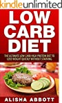 Low Carb: The Ultimate Low Carb High...