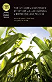 img - for The Intended and Unintended Effects of U.S. Agricultural and Biotechnology Policies (National Bureau of Economic Research Conference Report) book / textbook / text book