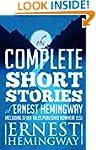 Complete Short Stories Of Ernest Hemi...