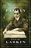 img - for By David Laskin The Family: A Journey into the Heart of the Twentieth Century (Reprint) book / textbook / text book