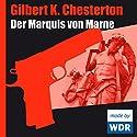 Der Marquis von Marne Hörspiel von Gilbert Keith Chesterton Gesprochen von: Peter Lühr, Rudolf Therkatz, Inge Meysel, Kurt Meister, Walter Richter