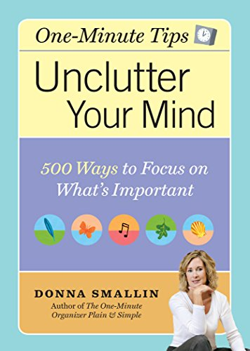 Unclutter Your Mind: 500 Ways To Focus On What'S Important front-241248