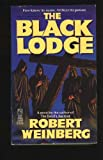Black Lodge (0671701088) by Robert Weinberg