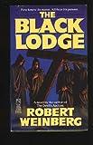 Black Lodge (0671701088) by Robert Weinberg