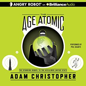 The Age Atomic | [Adam Christopher]