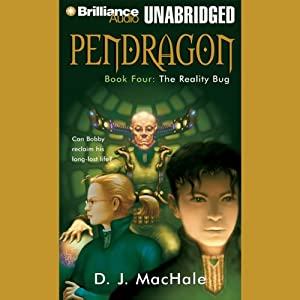 The Reality Bug: Pendragon, Book 4 | [D. J. MacHale]