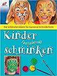 Kinder fantasievoll schminken: Die sc...