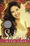 img - for To Selena, with Love: Commemorative Edition book / textbook / text book