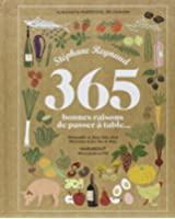 365 BONNES RAISONS DE PASSER A TABLE