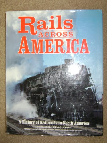 Rails Across America: A History of Railroads in North America