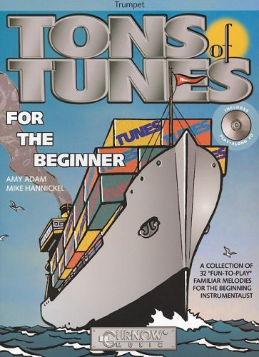 Tons of Tunes for the Beginner: Trumpet - Grade 0.5 to 1 (Curnow Play-Along Book)