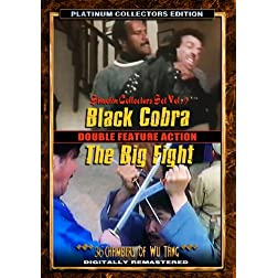 Black Cobra/Big Fight, The