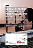 img - for Mercado laboral sostenible 2020 y responsabilidad social (Temas La Ley) (Spanish Edition) book / textbook / text book