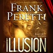 Illusion: A Novel | [Frank Peretti]