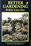 Better Gardening (0140467335) by Fox, Robin Lane