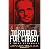 Tortured for Christ N/Eby Richard Wurnbrand