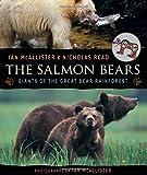 The Salmon Bears: Giants of the Great Bear Rainforest