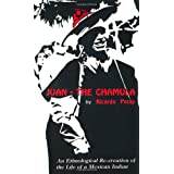 Juan the Chamula: An Ethnological Recreation of the Life of a Mexican Indianby Ricardo Pozas