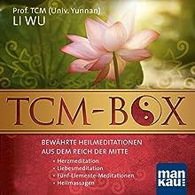 TCM-Box: Bewährte Heilmeditationen aus dem Reich der Mitte (       ungekürzt) von Li Wu Gesprochen von: Verena Rendtorff
