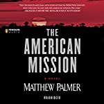 The American Mission | Matthew Palmer
