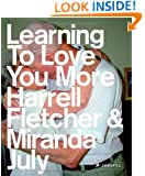 Learning to Love You More