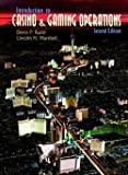img - for Introduction to Casino and Gaming Operations (Paperback)--by Denis P. Rudd [1999 Edition] book / textbook / text book
